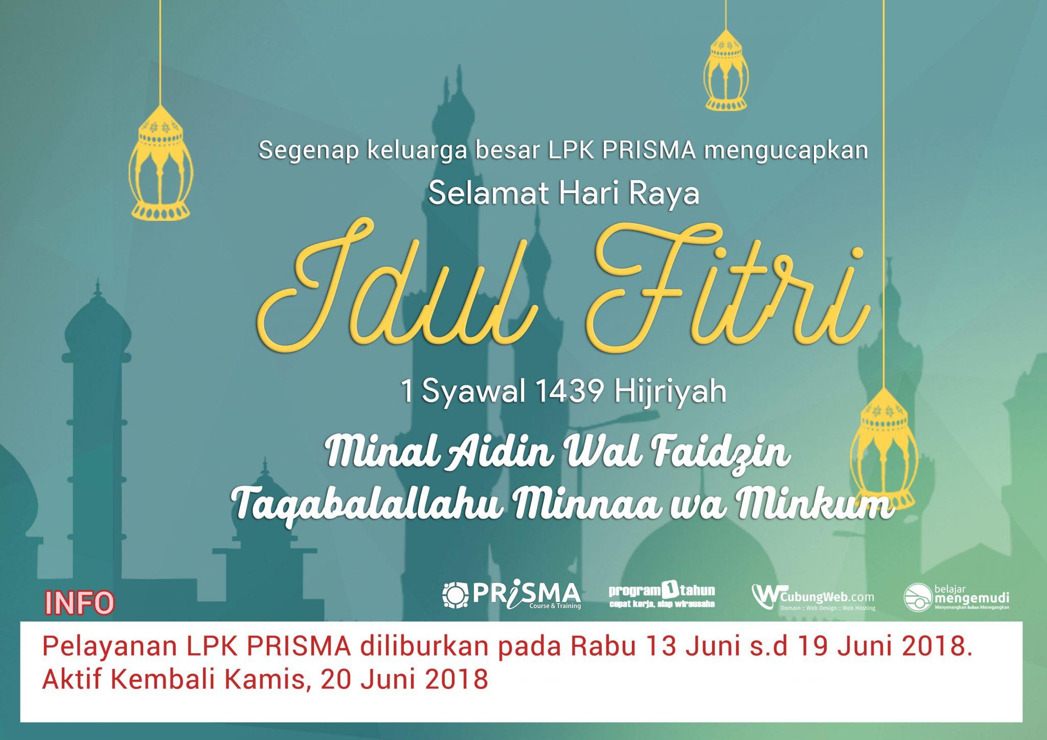 Selamat Hari Raya Idul Fitri 1 Syawal 1439 Hijriyah