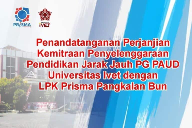 LPK Prisma Jalin Kerjasama PJJ dengan Universitas Ivet